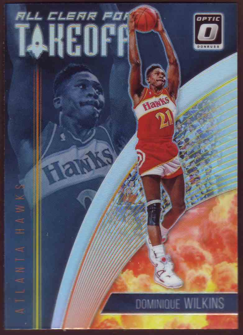 2018-19 Donruss Optic All Clear For Takeoff Prizm Holo Dominique Wilkins #3 card front image