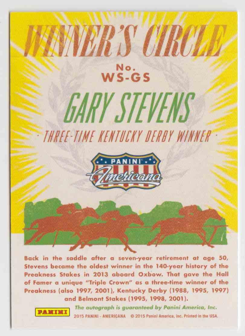 2015 Panini Americana Winner's Circle Signatures Gary Stevens #WS-GS card back image