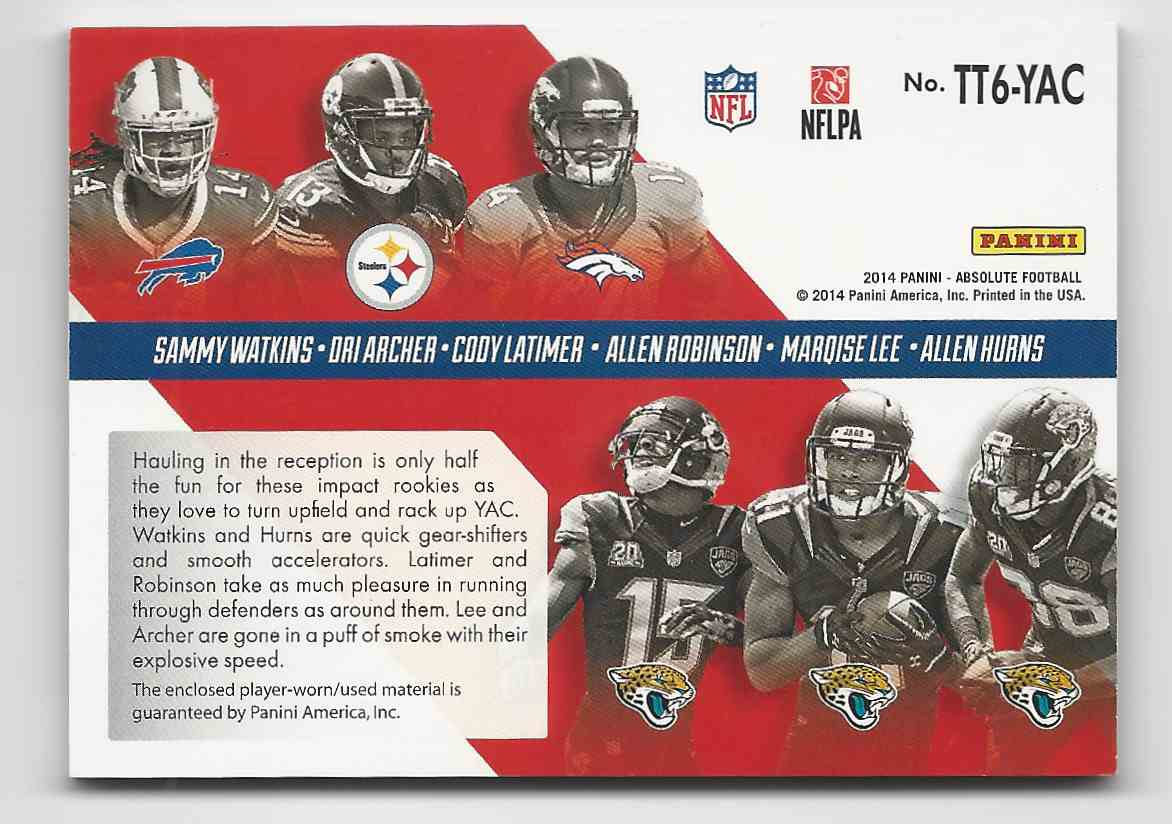 2014 Absolute Tools Of The Trade Six Player Prime Sammy Watkins Dri Archer Cody Latimer Allen Robinson Marqise Lee Allen Hurns #TT6-YAC card back image