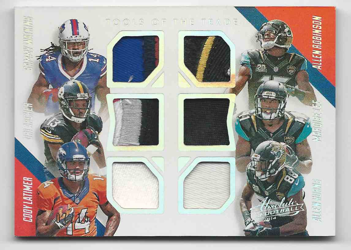 2014 Absolute Tools Of The Trade Six Player Prime Sammy Watkins Dri Archer Cody Latimer Allen Robinson Marqise Lee Allen Hurns #TT6-YAC card front image