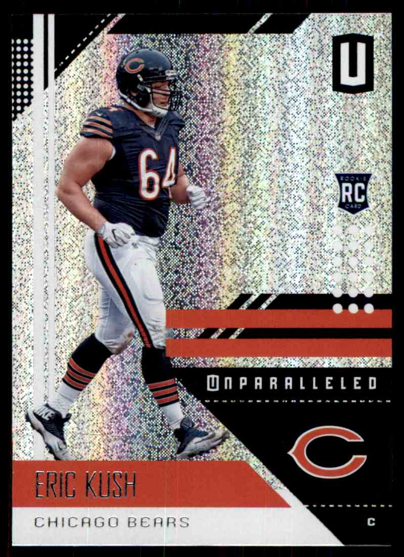 best website 44460 6541f Details about 2018 PANINI UNPARALLELED ERIC KUSH RC CHICAGO BEARS #36