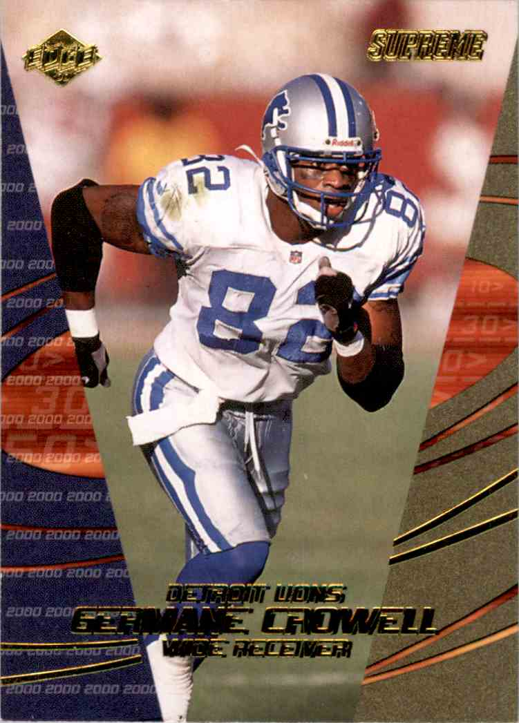 2000 Collector's Edge Supreme Germane Crowell #46 card front image