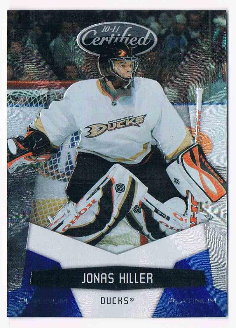 2010-11 Certified Platinum Blue Jonas Hiller #5 card front image
