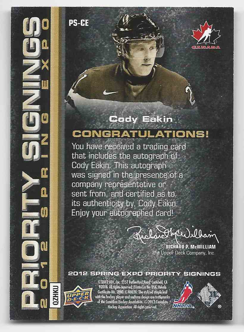 2011-12 Upper Deck Toronto Spring Expo Priority Signings Cody Eakin #PS-CE card back image