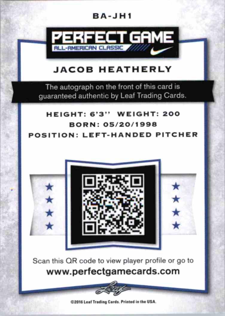 2016 Leaf Perfect Game Jacob Heatherly #BA-JH1 card back image
