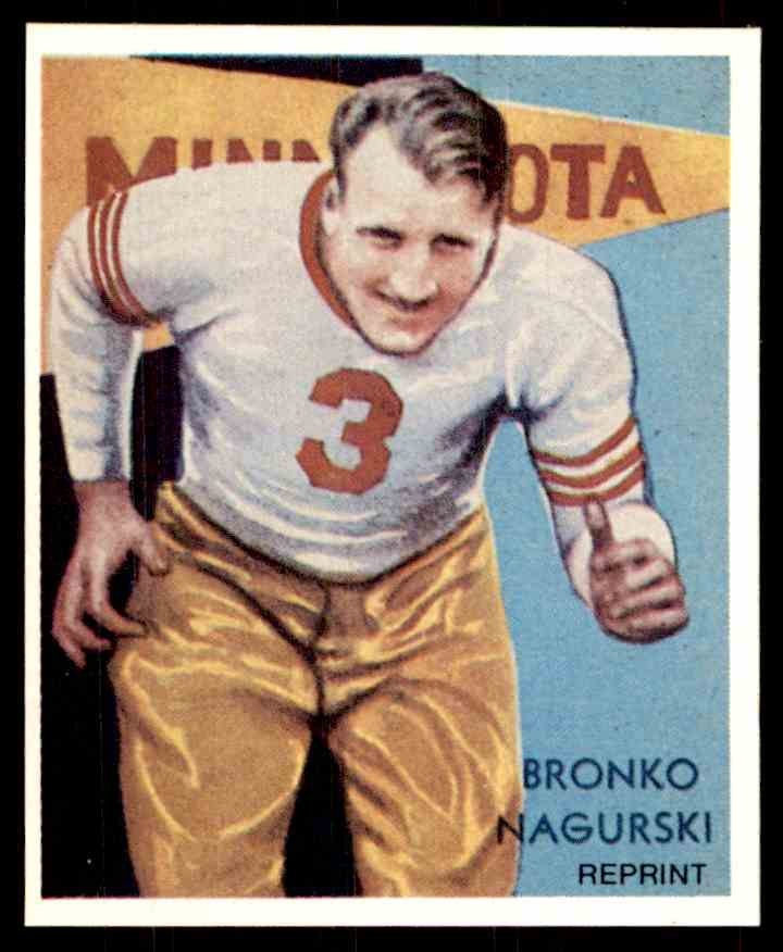1935 National Chicle Reprint Bronko Nagurski #NNO card front image