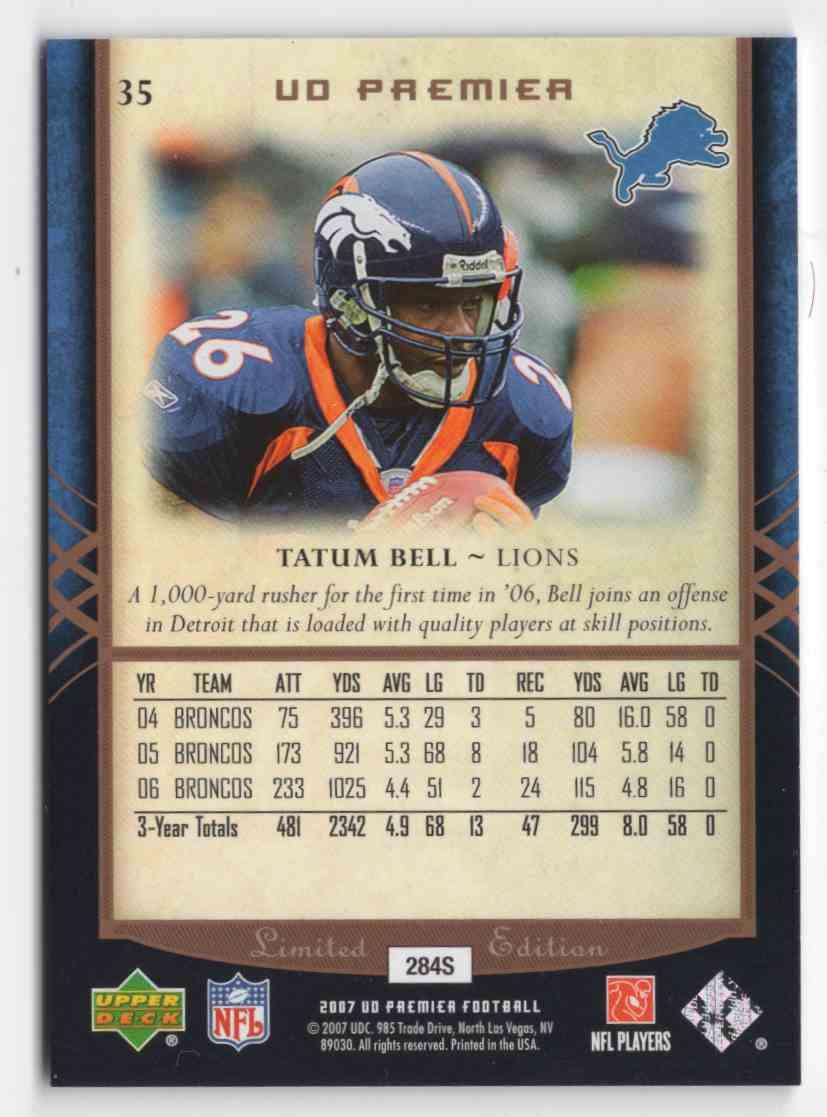 2007 Upper Deck Premier Tatum Bell #35 card back image