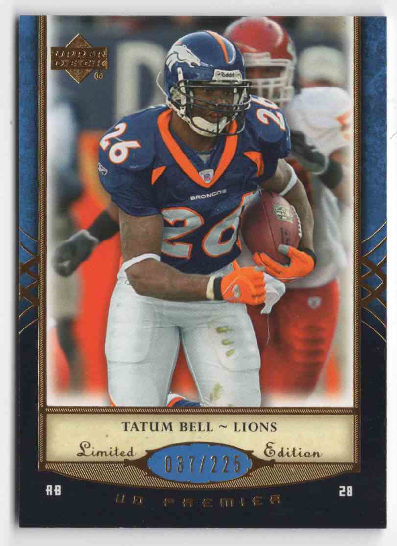 2007 Upper Deck Premier Tatum Bell #35 card front image