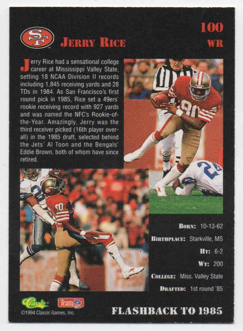 1995 Classic Draft Picks Jerry Rice #100 card back image
