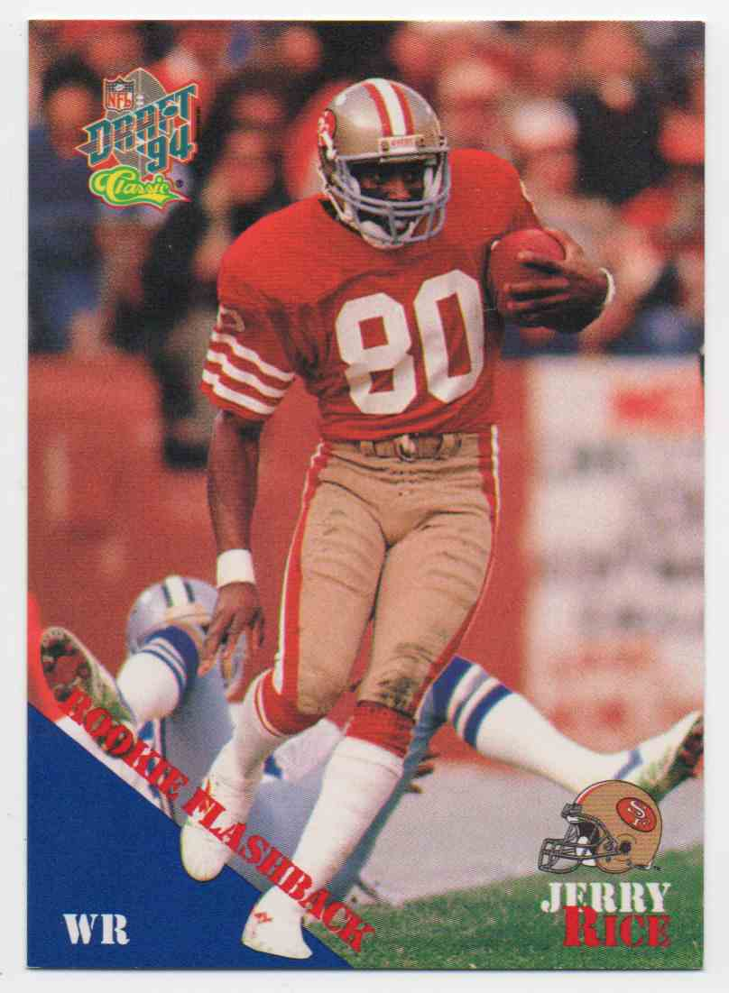 1995 Classic Draft Picks Jerry Rice #100 card front image