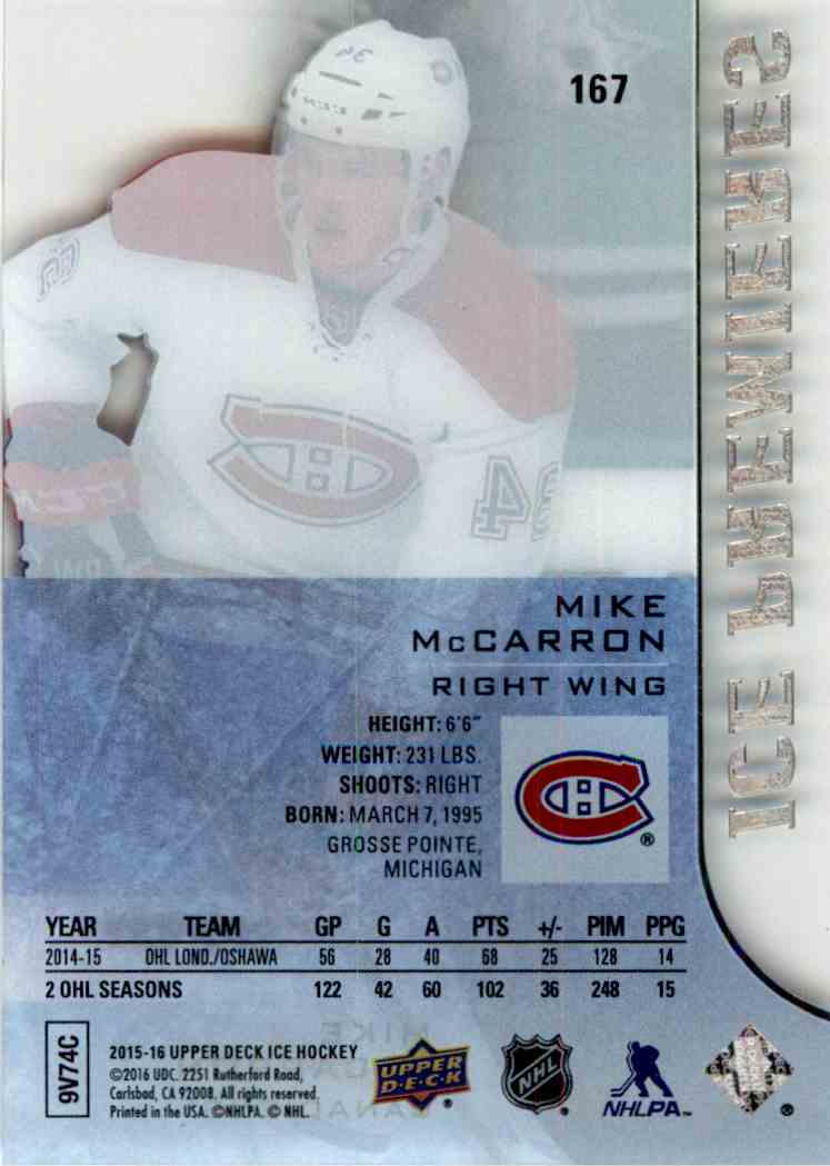 2015-16 Upper Deck Ice Ice Premiers Mike McCarron #167 card back image
