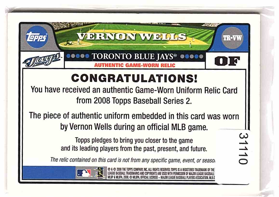 2008 Topps Retail Relics Vernon Wells #TRVW card back image