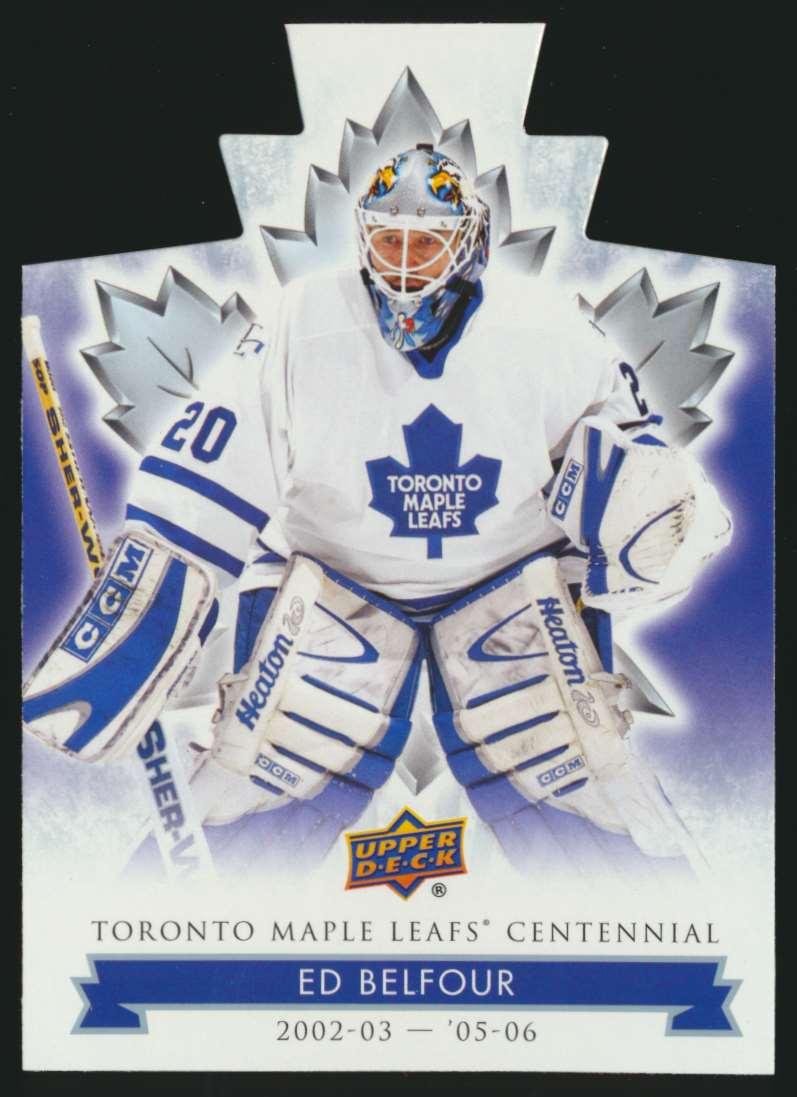 2017-18 UD Maple Leafs Centennial Die Cut Ed Belfour #13 card front image