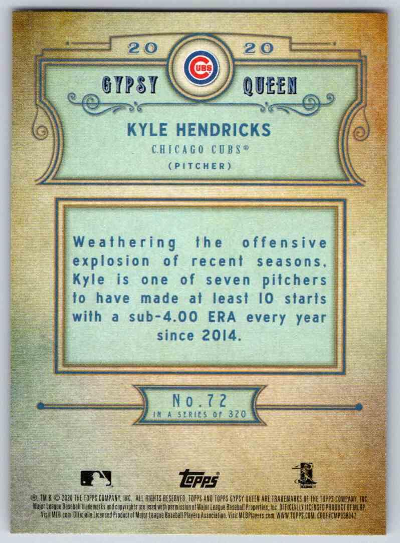 2020 Topps Gypsy Queen Base Kyle Hendricks #72 card back image