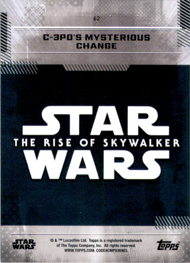 2019 Star Wars The Rise Of Skywalker Series One C-3PO's Mysterious Change #62 card back image