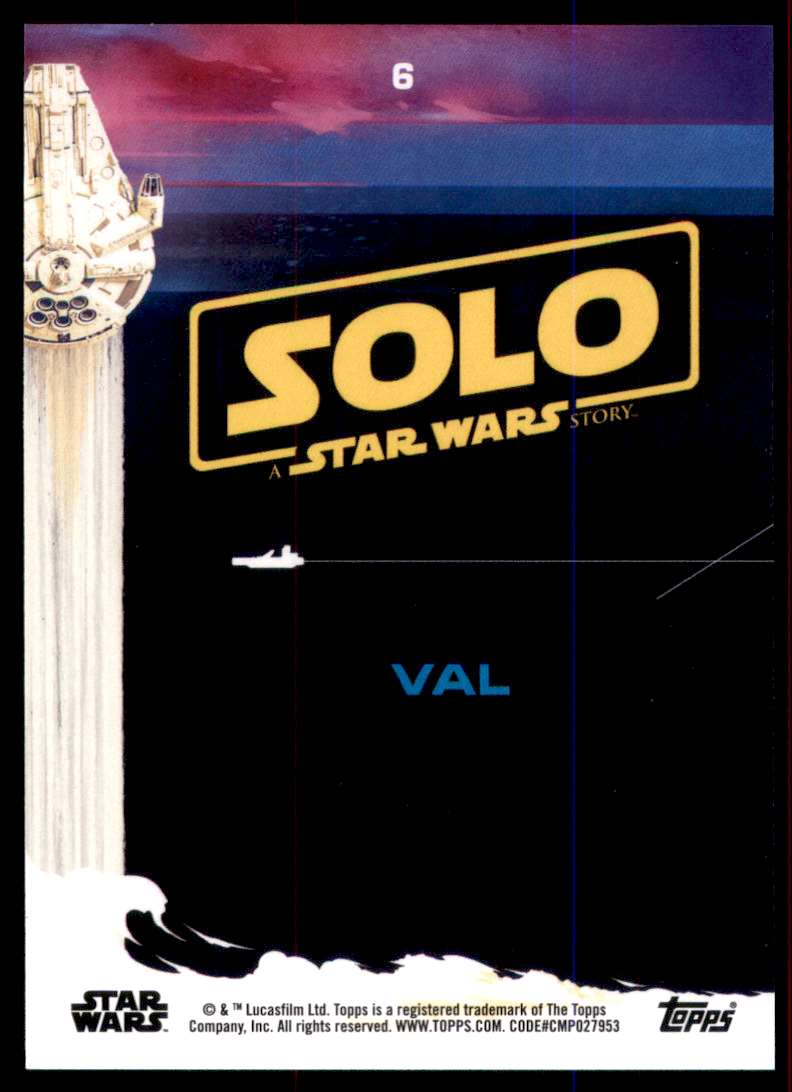 2018 Solo A Star Wars Story Val #6 card back image