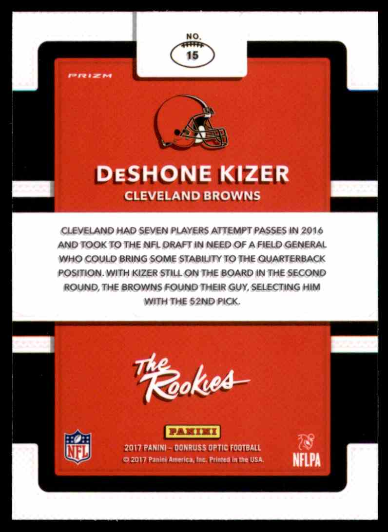 2017 Donruss Optic The Rookies DeShone Kizer #15 card back image