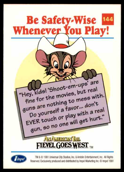 1991 An American Tail Be Safety-Wise Whenever You Play #144 card back image