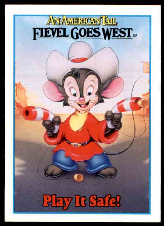 1991 An American Tail Be Safety-Wise Whenever You Play #144 card front image