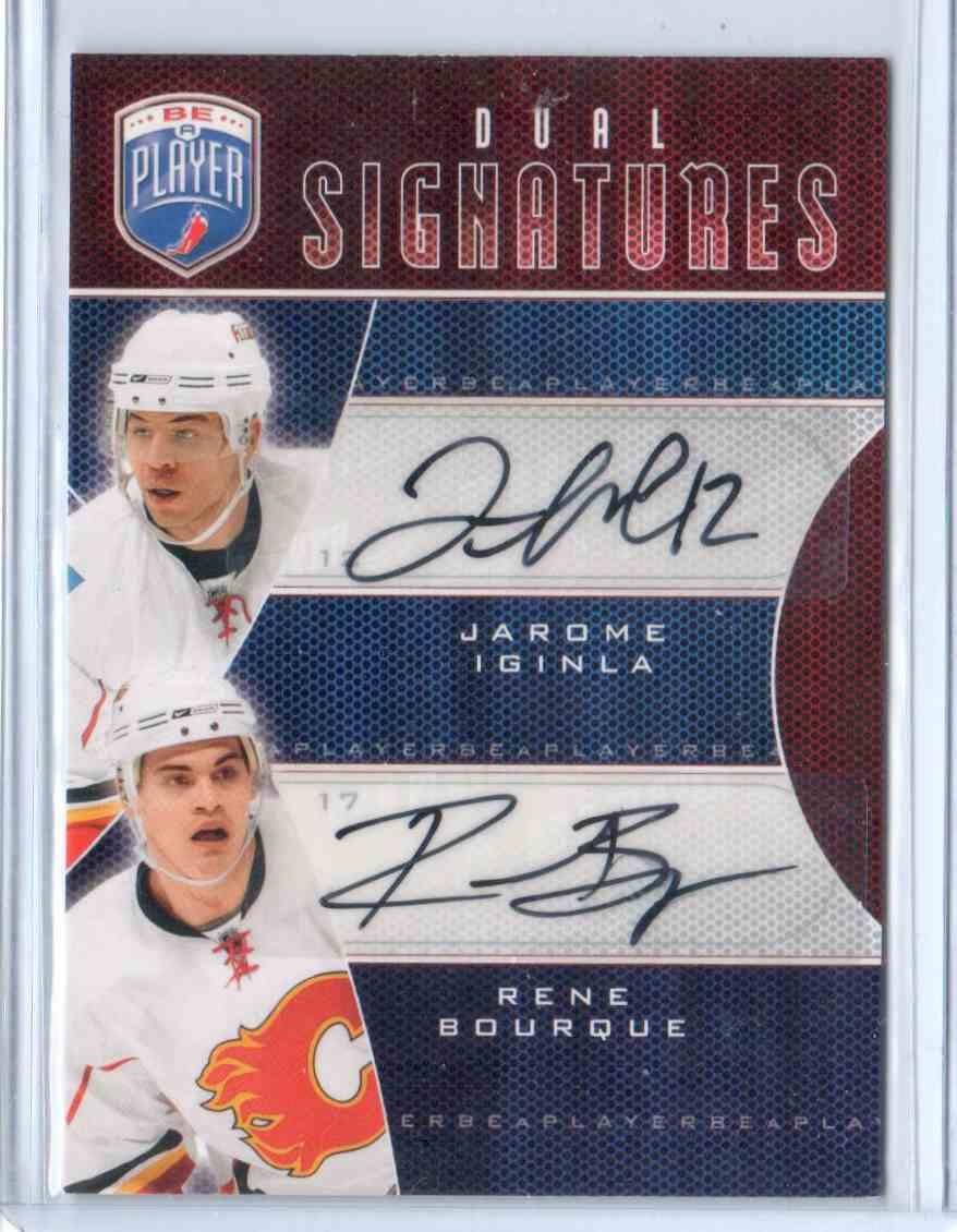 2009-10 Be A Player Signatures Duals Jarome Iginla, Rene Bourque #S2-IB card front image