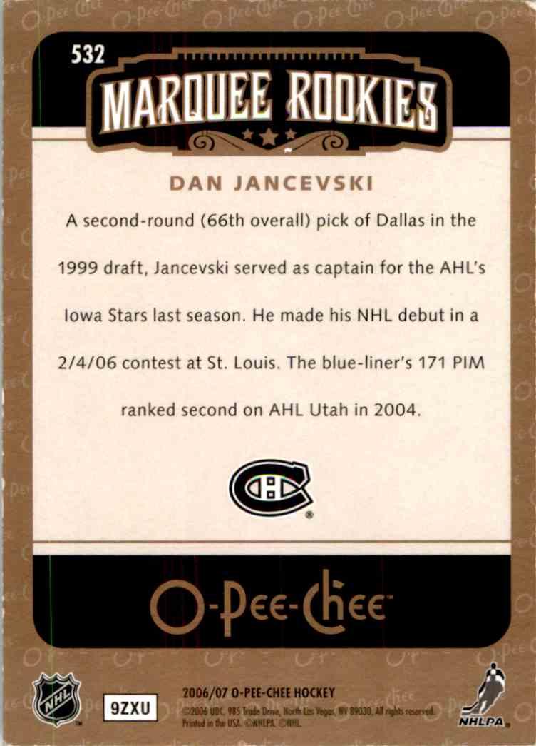 2006-07 O-Pee-Chee Marquee Rookie Dan Jancevski #532 card back image