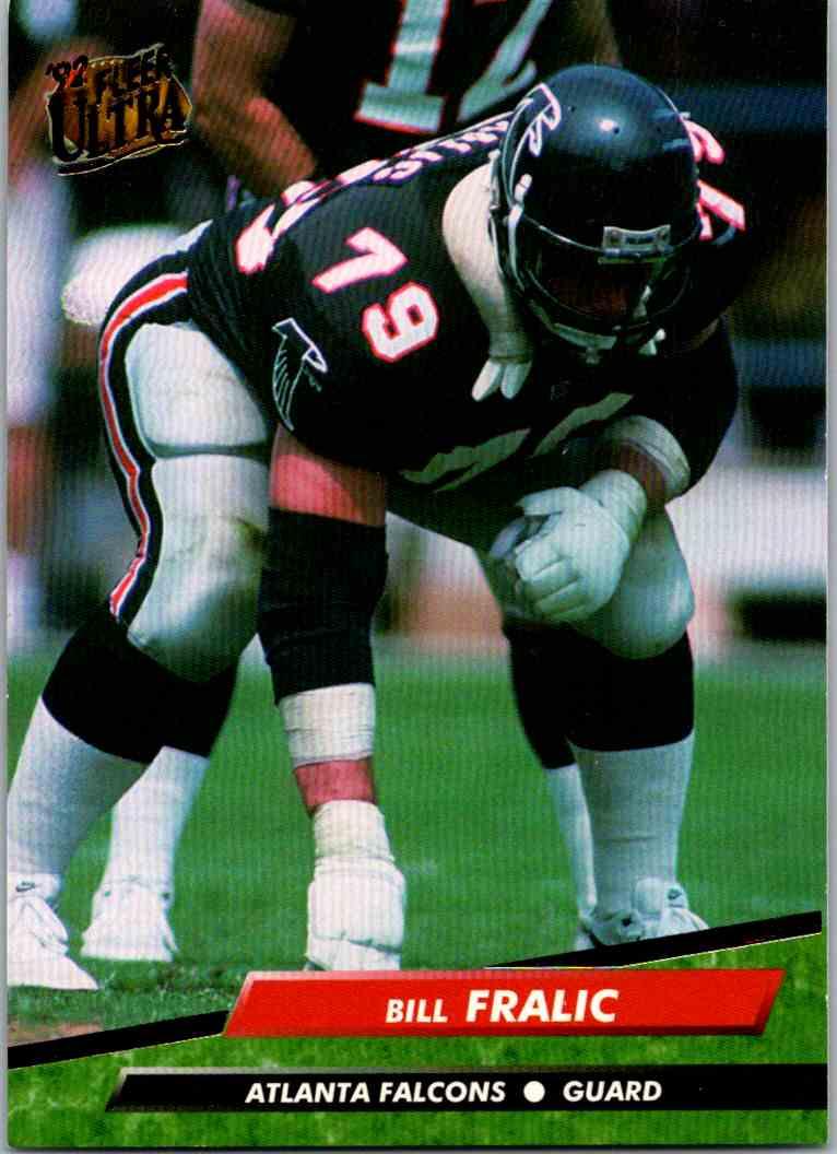 1992 Fleer Ultra Bill Fralic #5 card front image