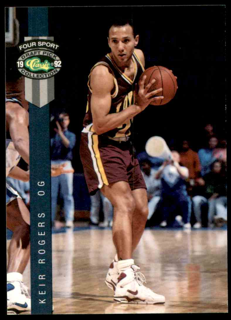 1992-93 Classic Four Sport Keir Rogers #72 card front image