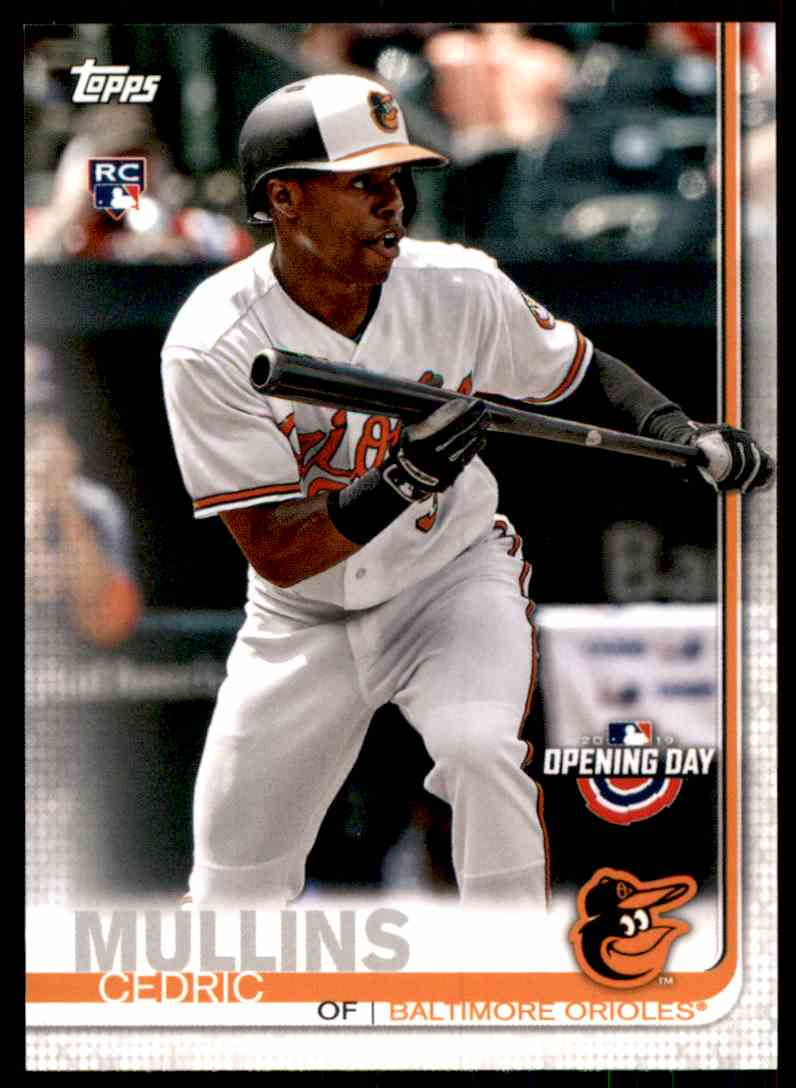 2019 Topps Opening Day Cedric Mullins RC #76 card front image