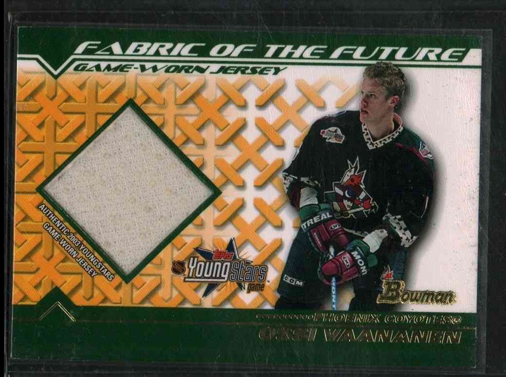 2002-03 Topps Young Star Ossi Vaananen #FFJ-OV card front image
