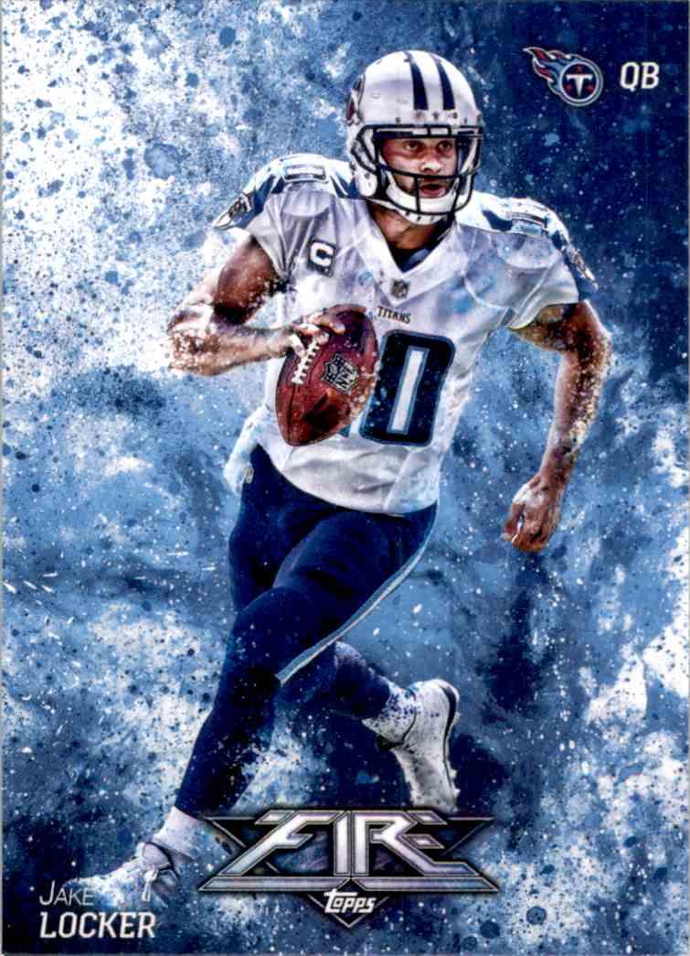 2014 Topps Fire Jake Locker #28 card front image