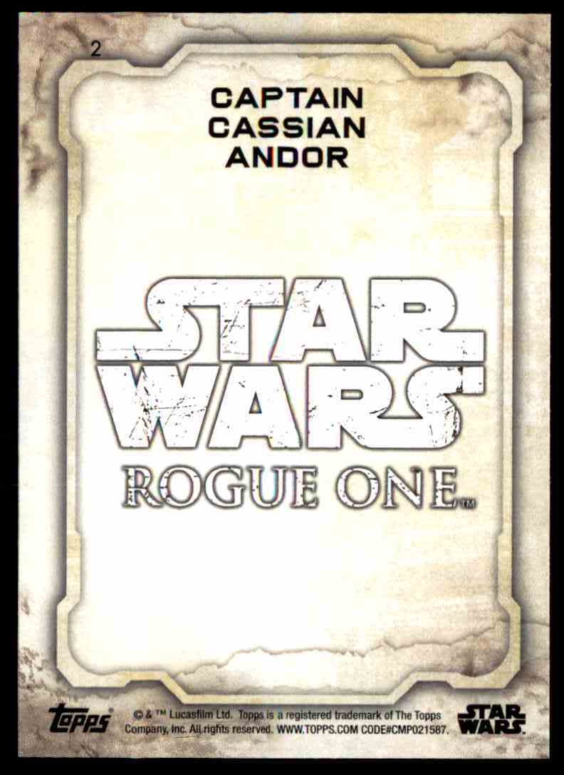 2016 Topps Star Wars Rogue One Captain Cassian Andor #2 card back image