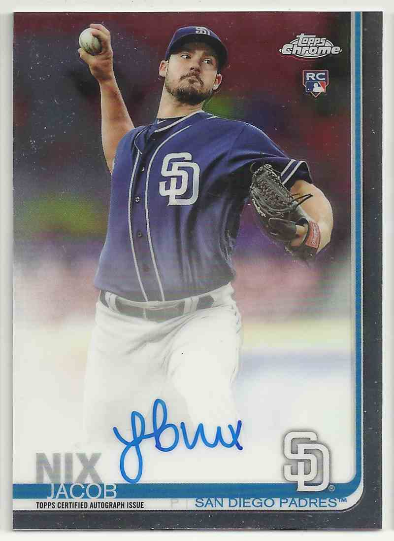 2019 Topps Chrome Rookie Autographs Jacob Nix #RA-JN card front image