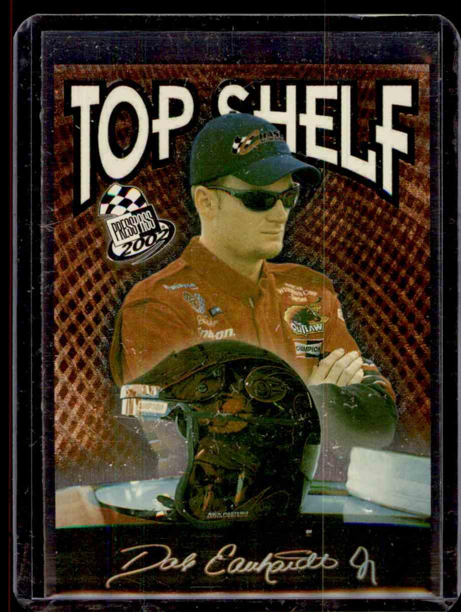 2002 Press Pass Top Shelf Dale Earnhardt JR. #TS1 card front image