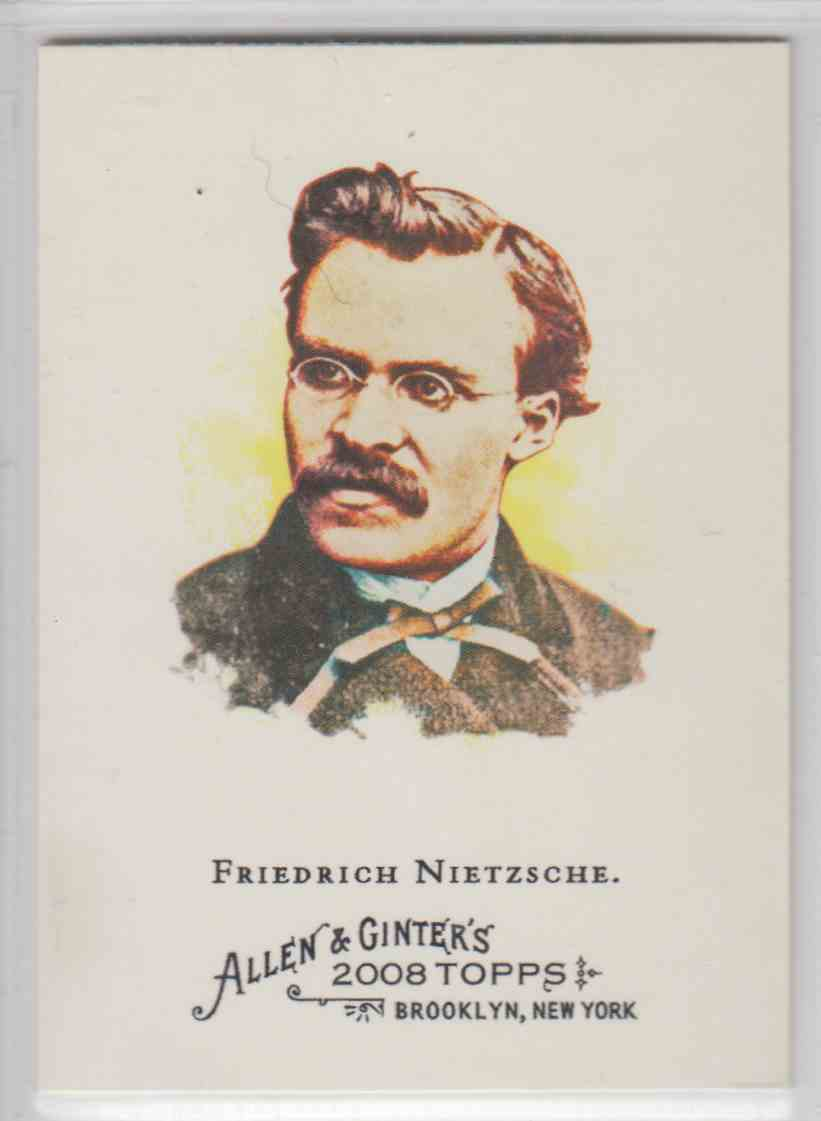 2008 Topps Allen And Ginter Friedrich Nietzsche #217 card front image