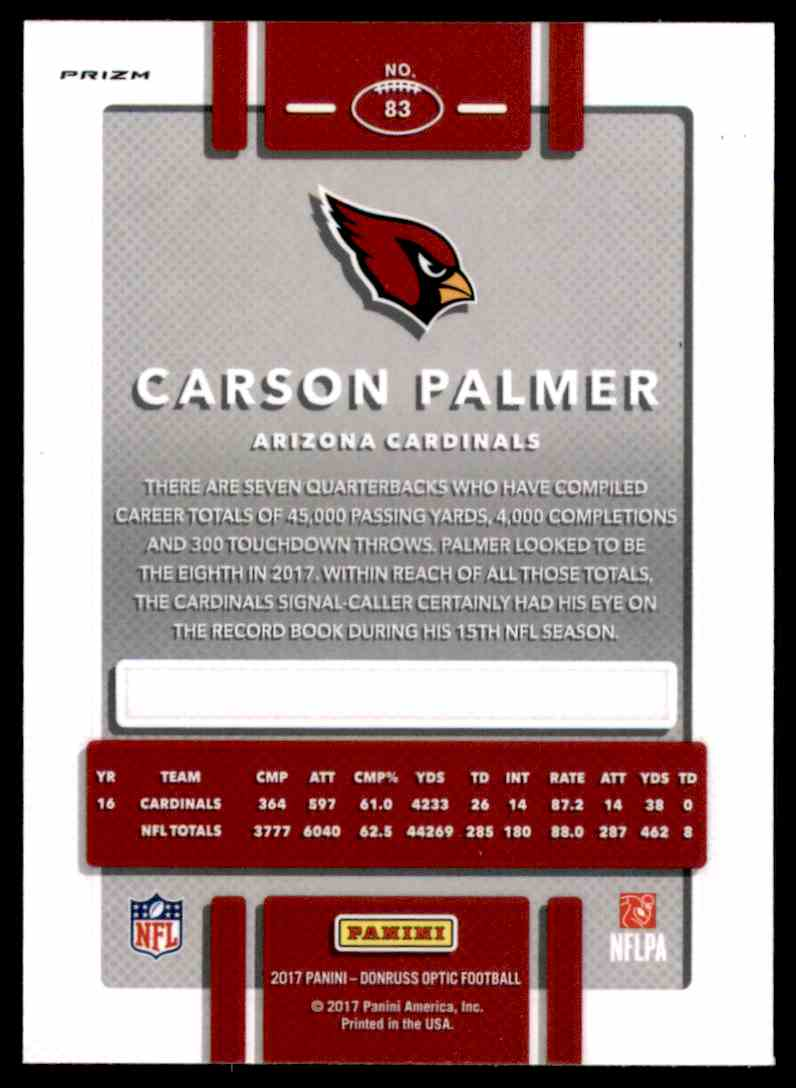 2017 Donruss Optic Holo Carson Palmer #83 card back image