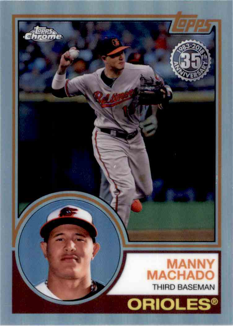 2018 Topps Chrome 35th Anniversary Manny Machado. #83T-9 card front image