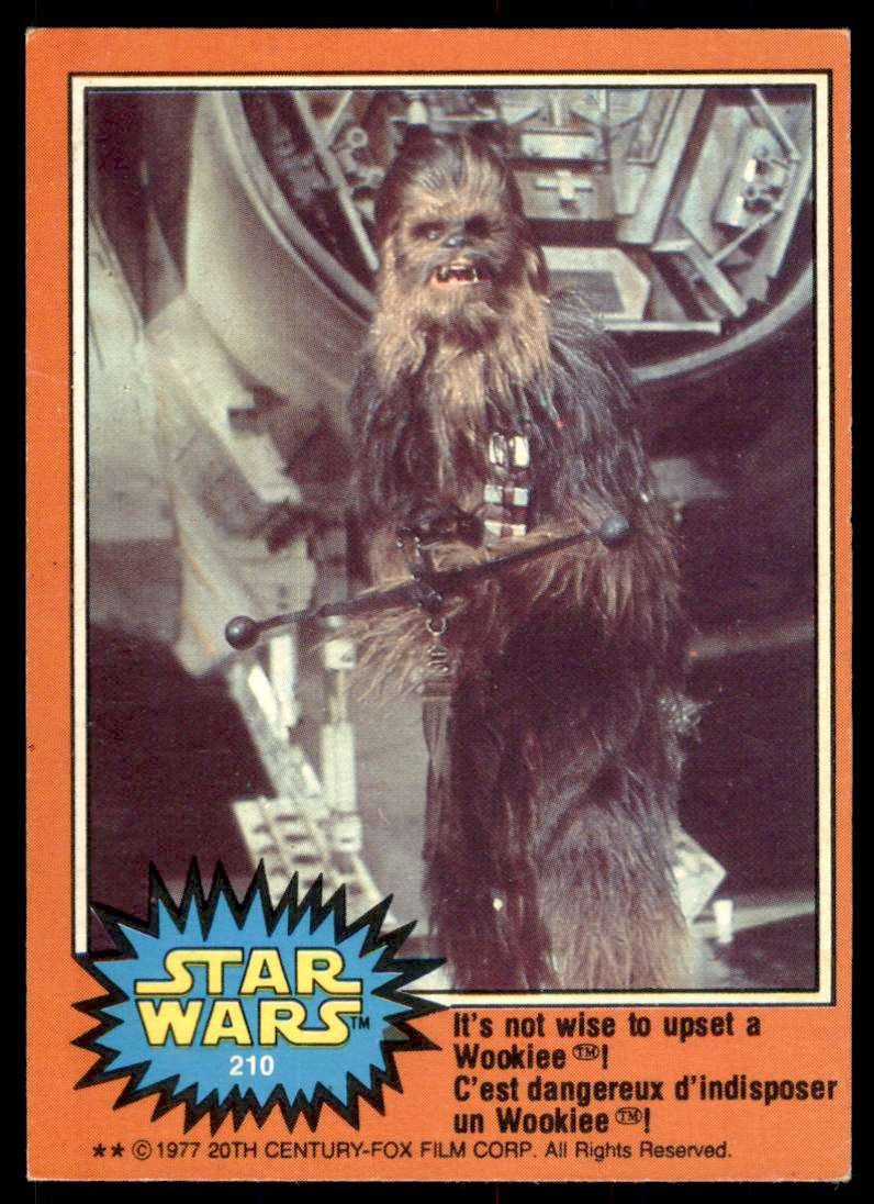 1977 Topps Star Wars It's Not Wise To Upset A Wookiee #210 card front image