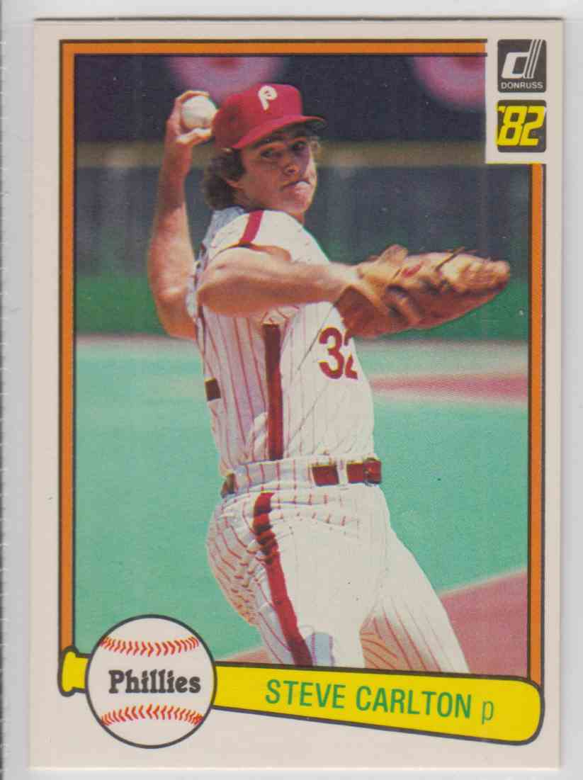 1982 Donruss Steve Carlton #42 card front image