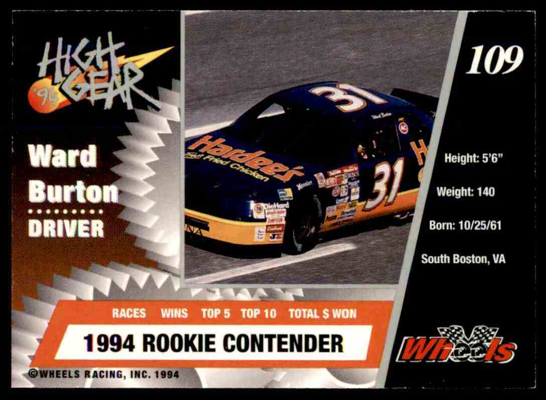 1994 Wheels High Gear Ward Burton #109 card back image