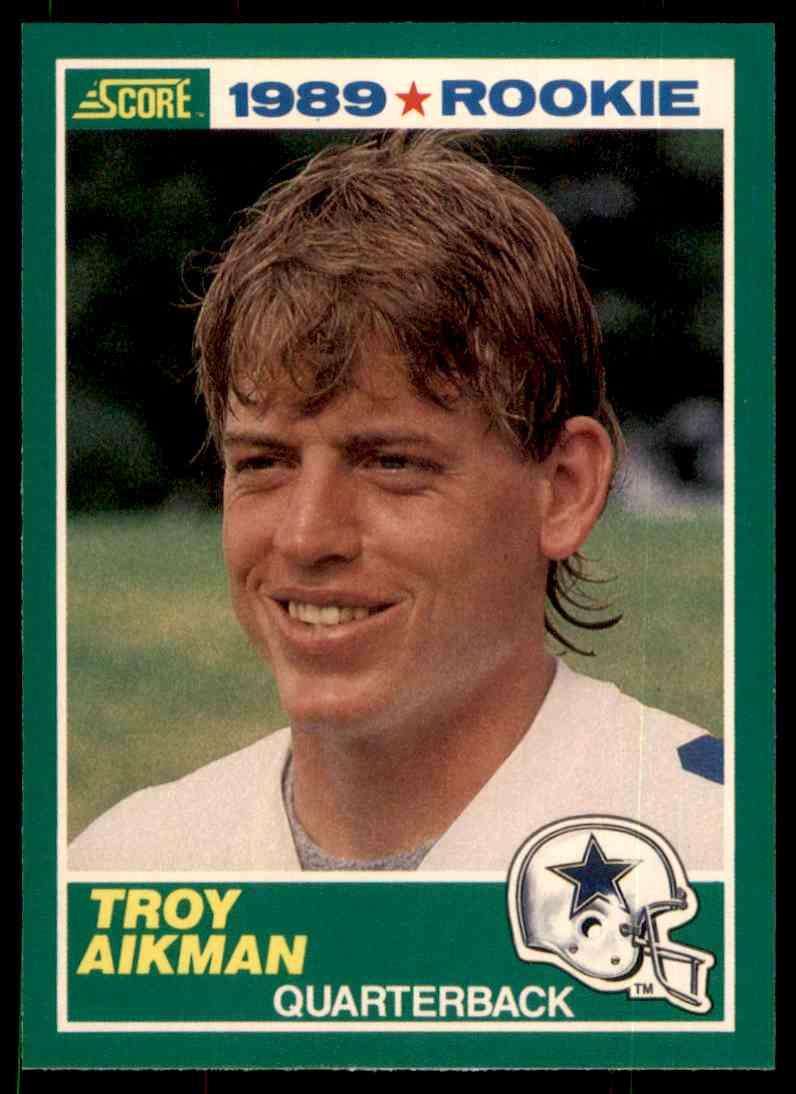 1989 Score Rookie Troy Aikman 270 On Kronozio