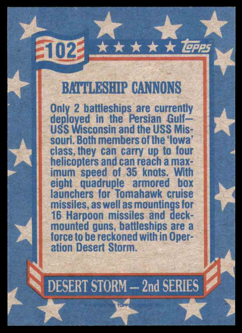 1991 Desert Storm Topps Battleship Cannons #102 card back image