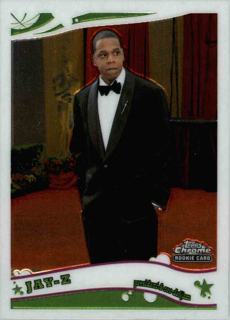 2006 Topps Chrome Jay-Z #217 card front image