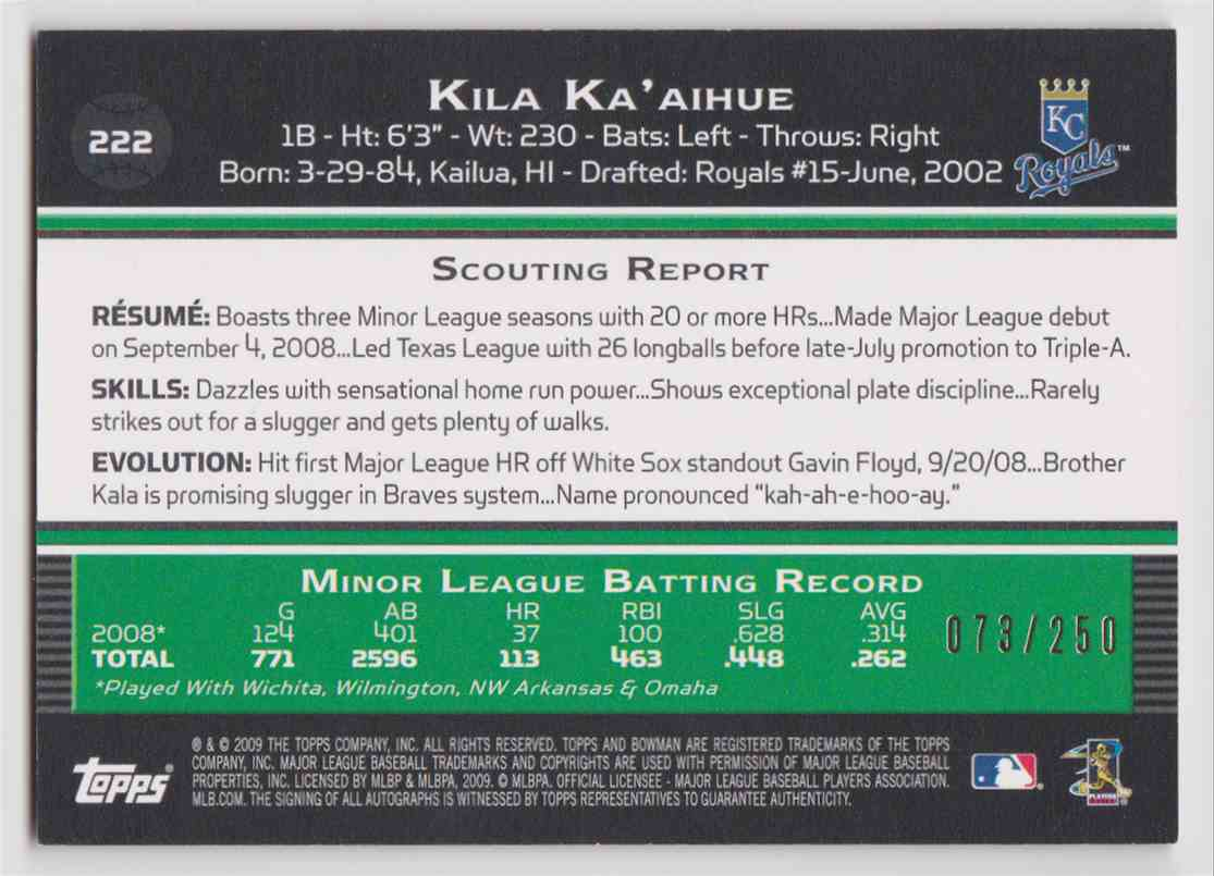 2009 Bowman Orange Autographs Kila Ka'aihue #222 card back image