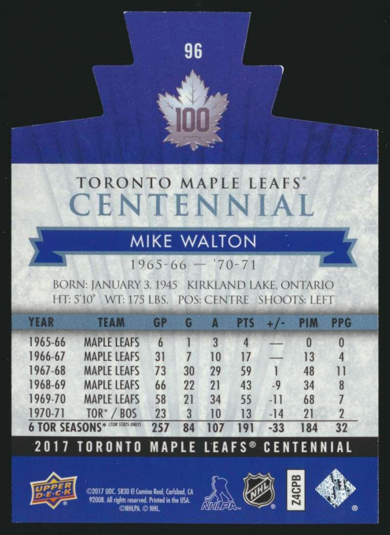 2017-18 UD Maple Leafs Centennial Die Cut Mike Walton #96 card back image