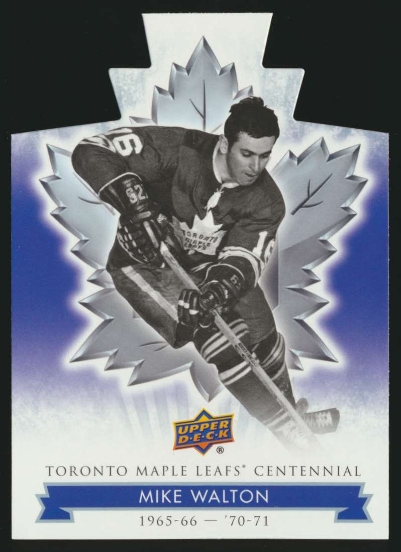 2017-18 UD Maple Leafs Centennial Die Cut Mike Walton #96 card front image