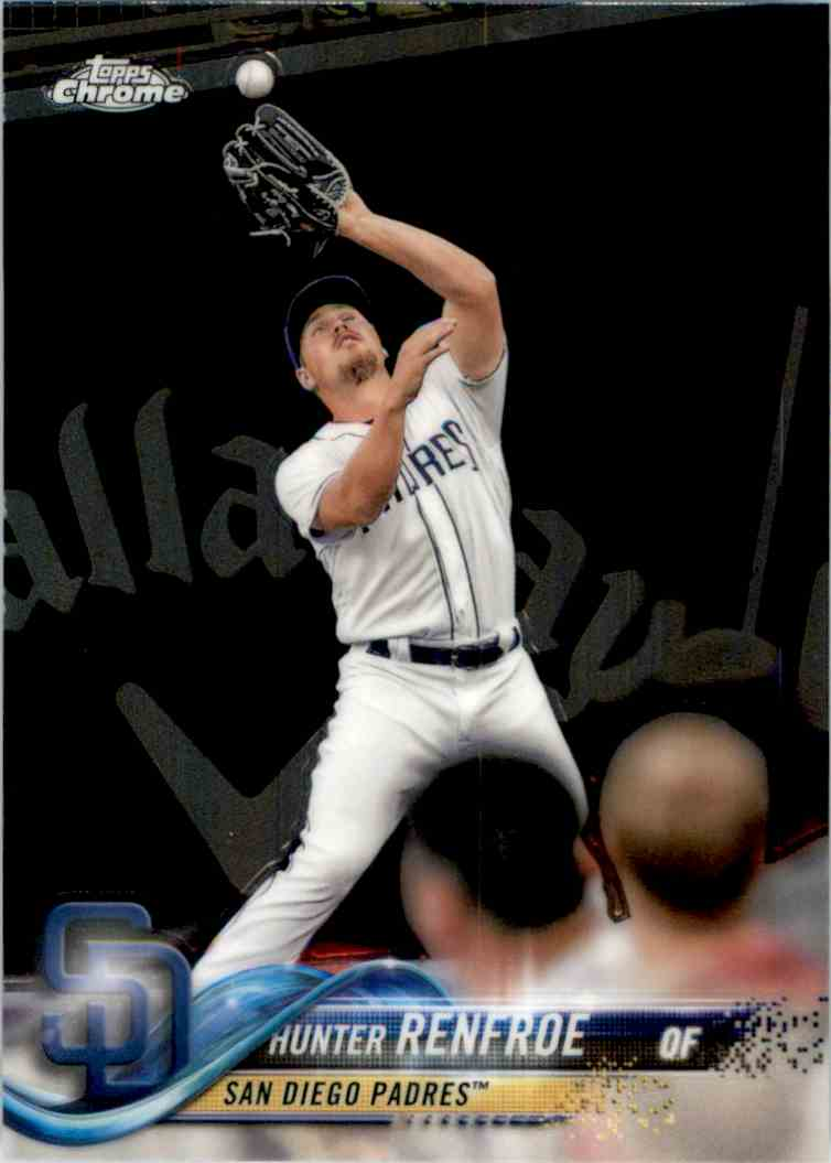 2018 Topps Chrome Hunter Renfroe #184 card front image