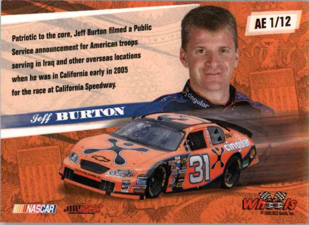 2005 Wheels American Thunder American Eagle Jeff Burton #AE1 card back image