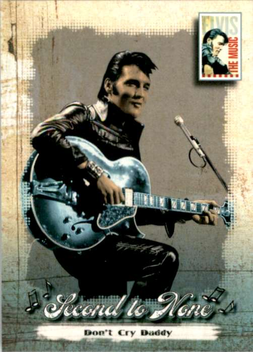 2007 Elvis The Music Don't Cry Daddy #42 card front image