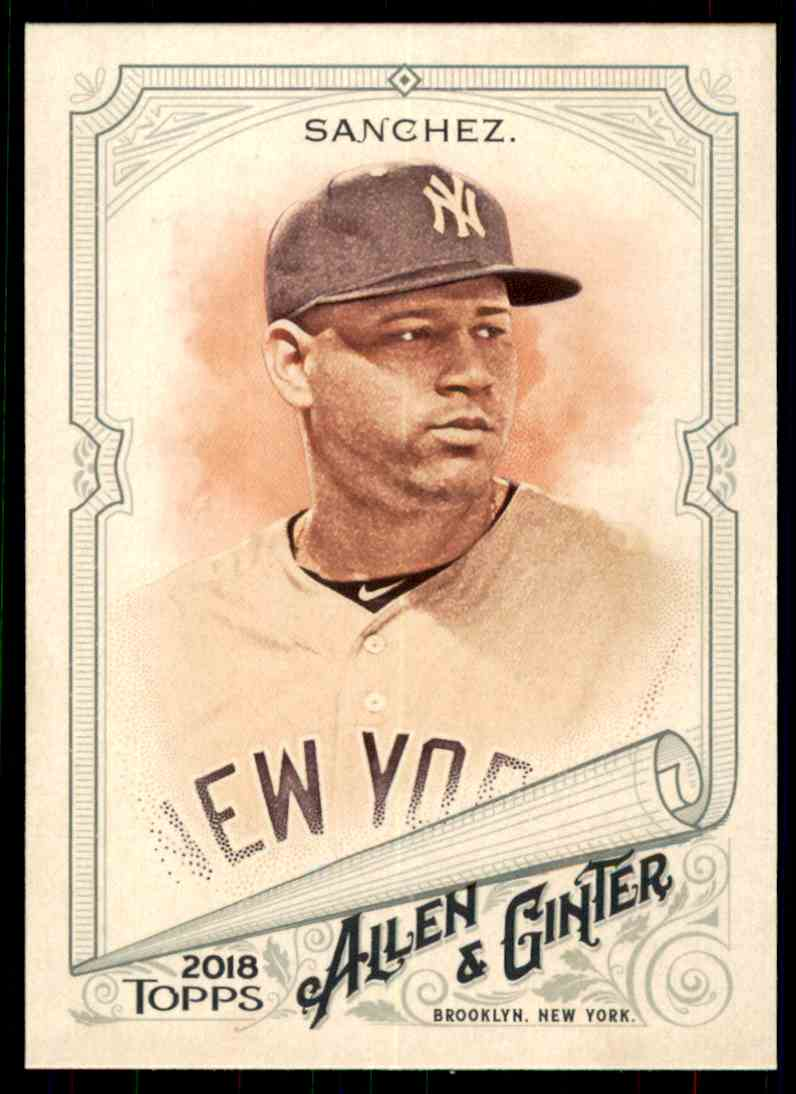 2018 Topps Allen & Ginter Gary Sanchez #130 card front image