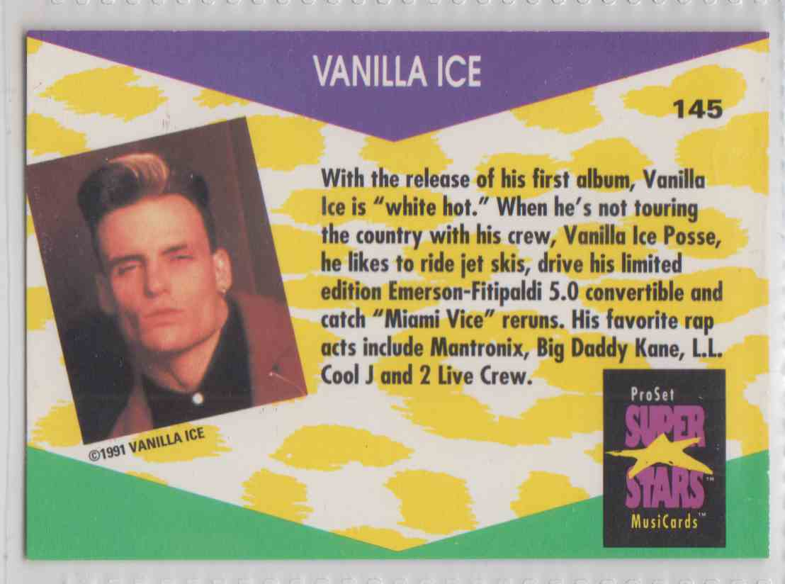 1991 Pro Set SuperStars MusiCards Vanilla Ice #145 card back image